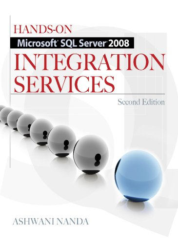 Hands-On Microsoft SQL Server 2008 Integration Services, Second Edition Pdf
