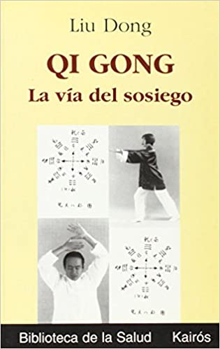 Descarga de libros electrónicos de Kindle: Qi Gong: La Via Del Sosiego (Biblioteca De La Salud) PDF 8472454746