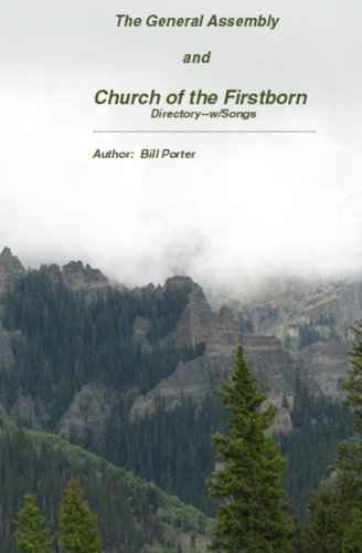 The General Assembly And Church of the Firstborn (General Assembly And Church Of The Firstborn)