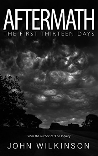 Aftermath: The first thirteen days by [Wilkinson, John]