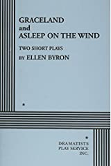 Graceland and Asleep on the Wind by Ellen Byron (1998-01-30) Paperback