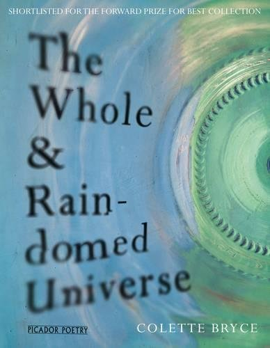 Read Online The Whole & Rain-domed Universe PDF
