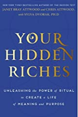 Your Hidden Riches: Unleashing the Power of Ritual to Create a Life of Meaning and Purpose Hardcover