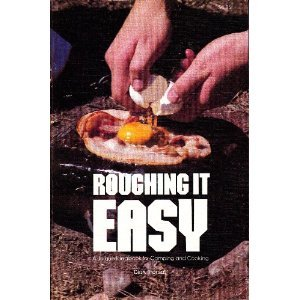 Roughing It Easy by Dian Thomas