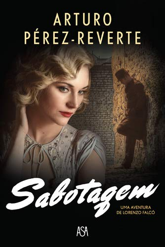 Sabotagem: Amazon.es: Pérez-Reverte, Arturo, Pérez-Reverte, Arturo ...