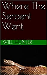 Where The Serpent Went
