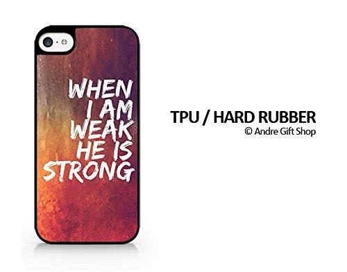 Amazon com: TPU/Rubber Black Case - When I Am Weak He is
