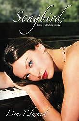 Songbird: Book 1: Songbird Trilogy