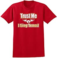 Vocalist Singing Trust Me I Sing Tenor - Red Rot T Shirt Größe 87cm 36in...