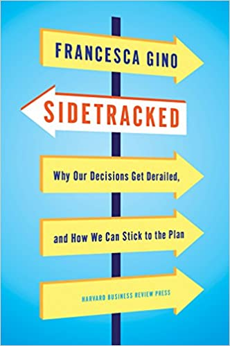 Cover of Sidetracked book by Francesca Gino
