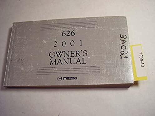 2001 mazda 626 owners manual mazda amazon com books rh amazon com 2001 Mazda 626 Engine Diagram 2001 Mazda 626 Belts