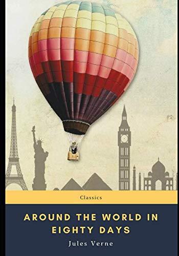 Around the World in Eighty Days (Literature Around The World In 80 Days)