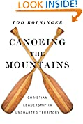 #10: Canoeing the Mountains: Christian Leadership in Uncharted Territory
