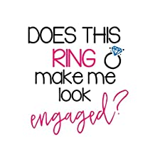 Does This Ring Make Me Look Engaged?: Bride Journal Notebook: Great Engagement Gift for Bride to Be or Bridal Shower Guest Book/Gift Log/Wedding Planner Organizer