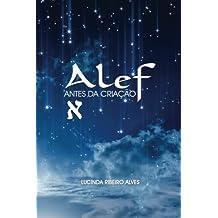 ALEF: Antes Da Criação