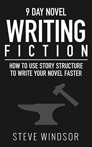Download Nine Day Novel: Writing Fiction: How to Structure and Write Your Fiction Novel Faster (Fiction Writing Basics Book 1) Pdf