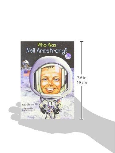 Who Was Neil Armstrong?: Roberta Edwards, Nancy Harrison, Stephen ...