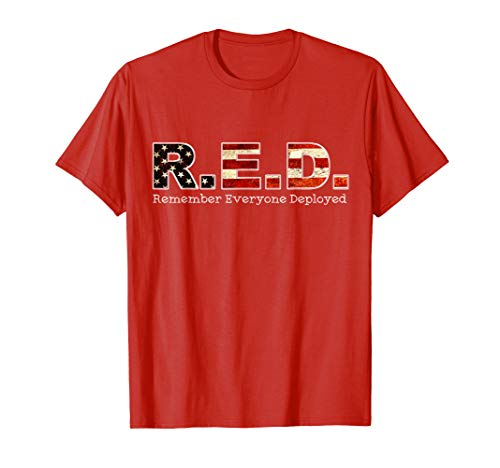 RED Friday Remember Everyone Deployed T shirt