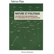 Nature et politique: Contribution à une anthropologie de la