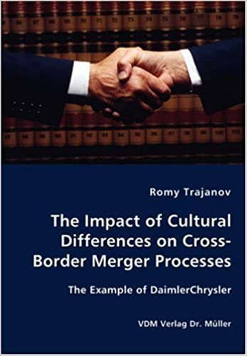 The Impact of Cultural Differences on Cross-Border Merger Processes - The Example of DaimlerChrysler by Romy Trajanov (2007-12-03)