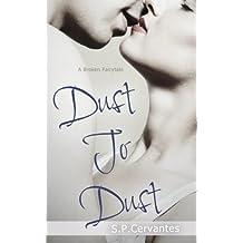 Dust to Dust: A Broken Fairy Tale