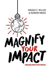 Magnify Your Impact: Powering Profit With Purpose
