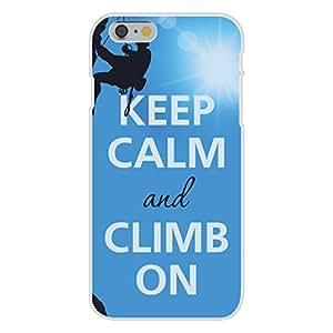 Apple iPhone 6 Custom Case White Plastic Snap On - Keep Calm and Climb On w/ Mountain Climber
