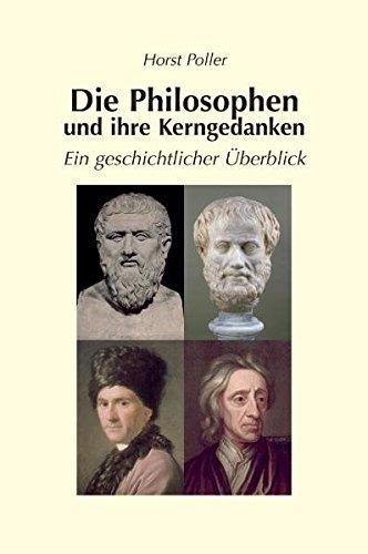 Die Philosophen und ihre Kerngedanken – ein geschichtlicher Überblick