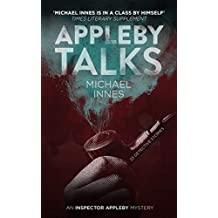 Appleby Talks: 23 Detective Stories (The Inspector Appleby Mysteries)