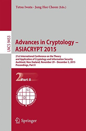 Advances in Cryptology – ASIACRYPT 2015 21st International Conference on the Theory and Application of Cryptology and Information Security, Auckland, ... Part II (Lecture Notes in Computer Science) (Tapa Blanda)