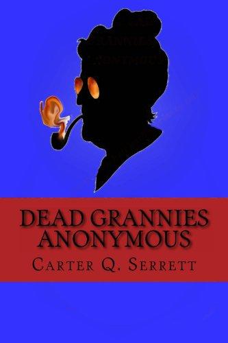 Dead Grannies Anonymous -