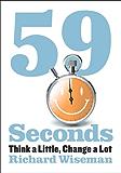 59 Seconds: Think a Little, Change a Lot
