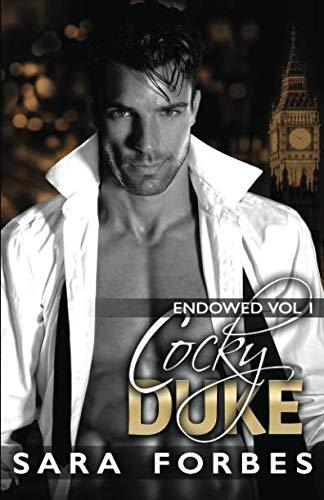Cocky Duke (Endowed) (Volume 1)