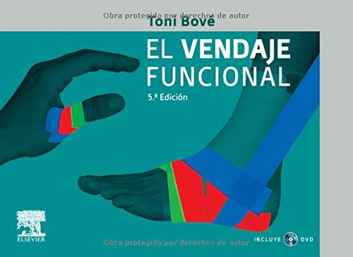El vendaje funcional + DVD (Spanish Edition) [J. A. Bove Perez] (Tapa Blanda)