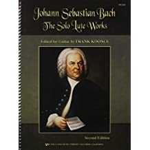 Johann Sebastian Bach: The Solo Lute Works