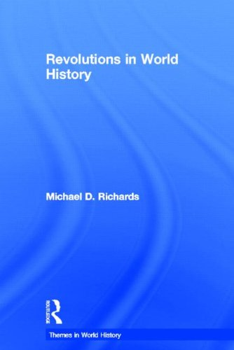 Revolutions in World History (Themes in World History) by Routledge