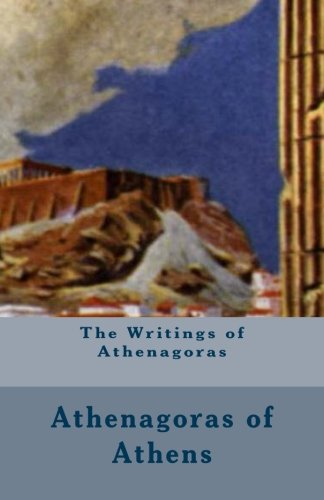 The Writings of Athenagoras