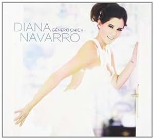 Genero Chica by Diana Navarro (2012-11-27)