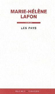 Les pays : roman, Lafon, Marie-Hélène