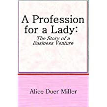 Amazon alice duer miller kindle ebooks kindle store a profession for a lady fandeluxe Ebook collections