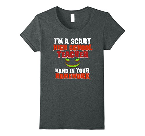 High School Halloween Dance Costumes (Womens Scary High School Teacher Funny Halloween Costume Shirt Medium Dark Heather)