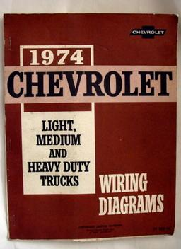 1974 chevrolet light, medium and heavy duty trucks wiring diagrams unknown  binding – 1974