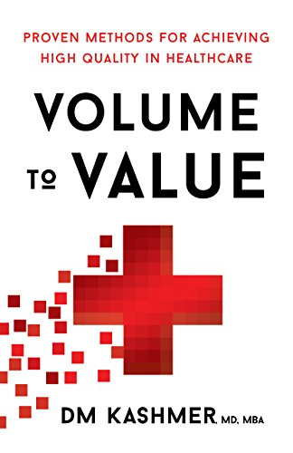 Amazon volume to value proven methods for achieving high volume to value proven methods for achieving high quality in healthcare by kashmer fandeluxe Choice Image