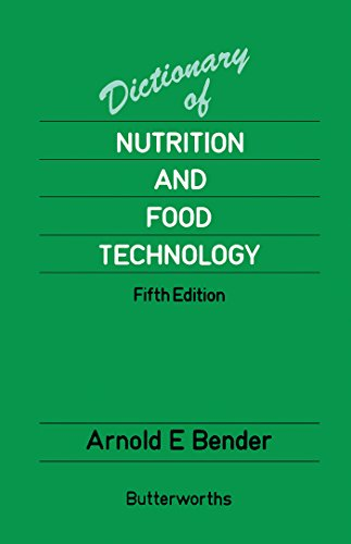 Download Benders' Dictionary of Nutrition and Food Technology by D A Bender pdf free