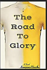 The Road To Glory Paperback