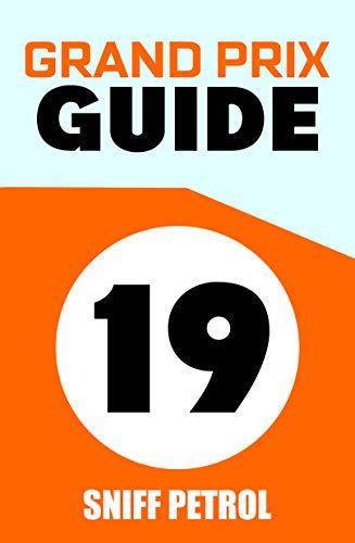 2019 Grand Prix Guide por Sniff Petrol