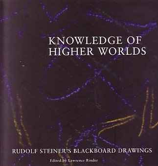 Knowledge Higher Worlds Steiners Blackboard product image