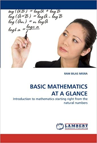 Book BASIC MATHEMATICS AT A GLANCE: Introduction to mathematics starting right from the natural numbers