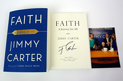 Jimmy Carter Signed Autograph Faith: A Journey For All Book Proof COA