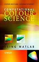 Computational Colour Science using MATLAB Front Cover